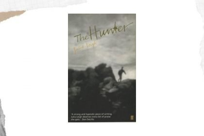 The Hunter by Julia Leigh